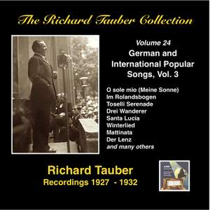 The Richard Tauber Collection, Vol. 24 - German & International Popular Songs, Vol. 3 (Recordings 1927-1932)