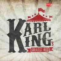 Karl King: Greatest Hits
