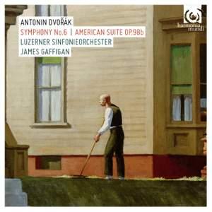 Dvorak: Symphony No. 6 & American Suite