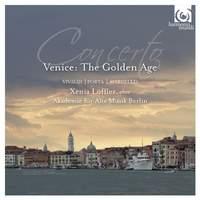 Concerto - Venice: The Golden Age