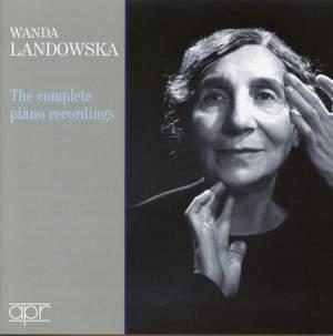 Wanda Landowska: The Complete Piano Recordings
