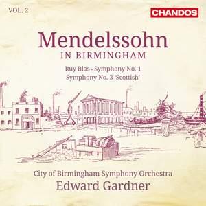 Mendelssohn in Birmingham, Vol. 2
