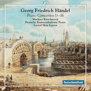 Handel: Piano Concertos Nos. 13-16