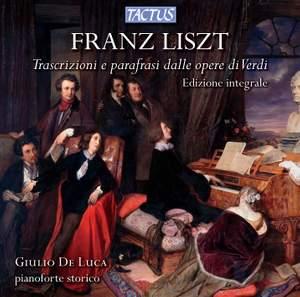 Liszt: Verdi Paraphrases