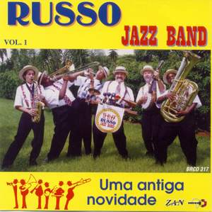 Russo Jazz Band, Vol. 1: Uma Antiga Novidade