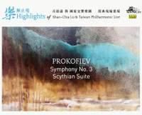 Prokofiev: Symphony No. 3, Cinderella Suite No. 1 & Scythian Suite