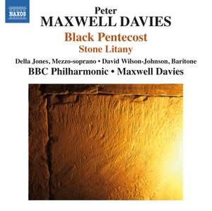 Peter Maxwell Davies: Black Pentecost & Stone Litany Product Image
