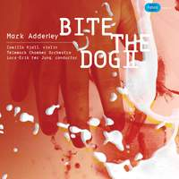 Adderley, M: Violin Concerto 'Bite the Dog 2'