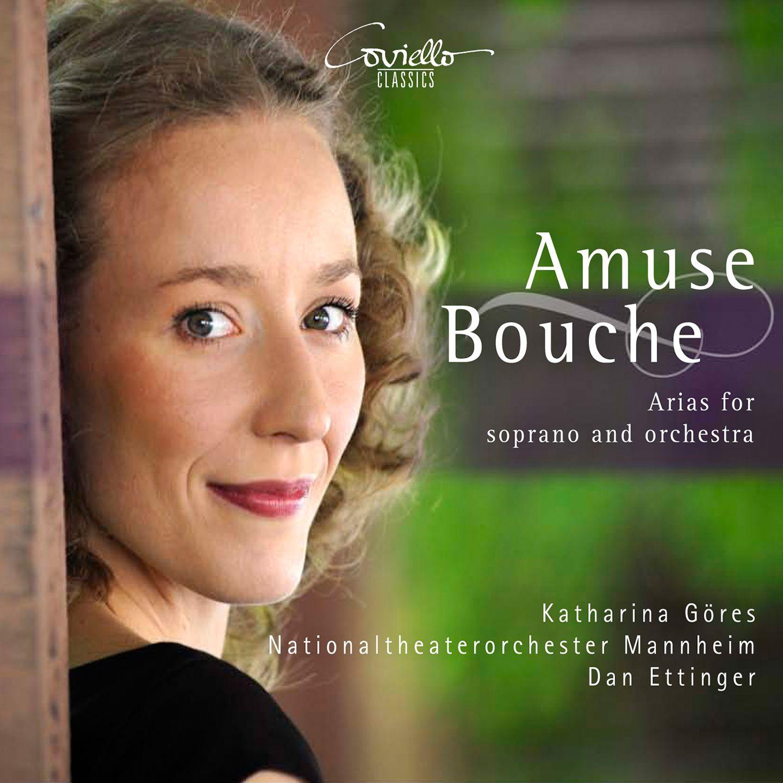 Amuse Bouche: Arias for Soprano and Orchestra