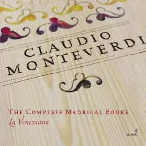 Monteverdi: The Complete Madrigal Books
