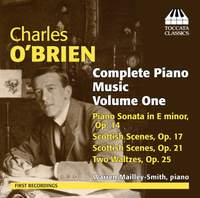 Charles O'Brien: Complete Piano Music, Volume One