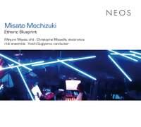Misato Mochizuki: Etheric Blueprint