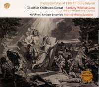 Easter Cantatas of 18th Century Gdańsk