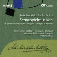 Mendelssohn: Schauspielmusiken (Incidental Music)