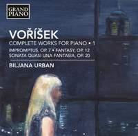 Voříšek: Complete Works for Piano Volume 1