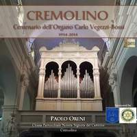 Cremolino Centenario dell'Organo Carlo Vegezzi-Bossi