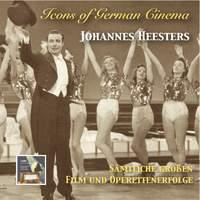 Icons of German Cinema: Johannes Heesters – Sämtliche großen Film und Operettenerfolge (The Complete Big Film & Operetta Hits) [Remastered 2014]