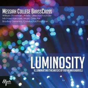 Luminocity: Illuminating the Music of Giovanni Gabrieli