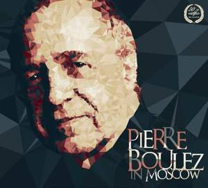 Pierre Boulez in Moscow