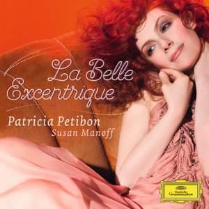 Patricia Petibon: La Belle Excentrique Product Image