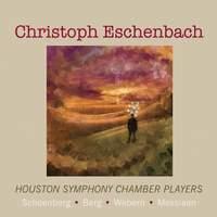 Christoph Eschenbach: Schoenberg, Berg, Webern