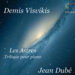 Visvikis: Les Astres - Trilogie pour Piano
