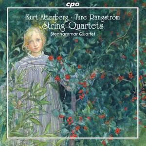 Atterberg & Rangstrom: String Quartets