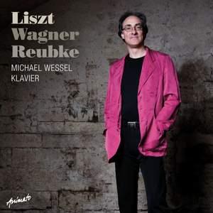 Liszt Wagner Reubke