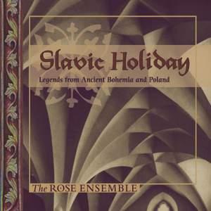 Slavic Holiday: Legends from Ancient Bohemia & Poland