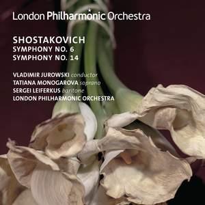 Shostakovich: Symphonies No. 6 & 14