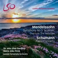 Mendelssohn: Hebrides Overture and Scottish Symphony