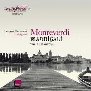 Monteverdi Madrigali Volume 2: Mantova