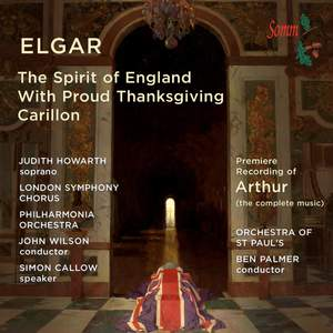 Elgar: The Spirit of England, Carillon & With Proud Thanksgiving