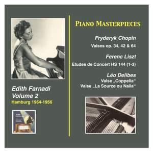 Piano Masterpieces, Edith Farnadi, Vol. 2: Chopin, Liszt & Delibes