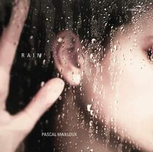 Pascal Mailloux: Rain Product Image