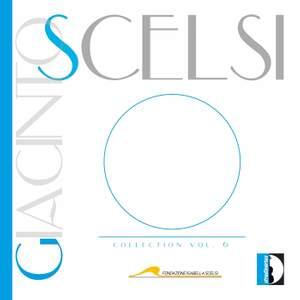 Giacinto Scelsi Edition - Volume 6