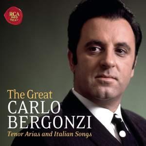 The Great Carlo Bergonzi: Tenor Arias and Italian Songs