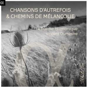 Chansons D'autrefois & Chemins De Mélancolie