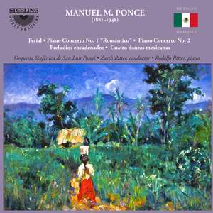 Manuel Ponce: Piano Concertos and other works