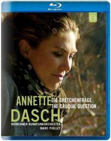 Annette Dasch: Die Gretchenfrage