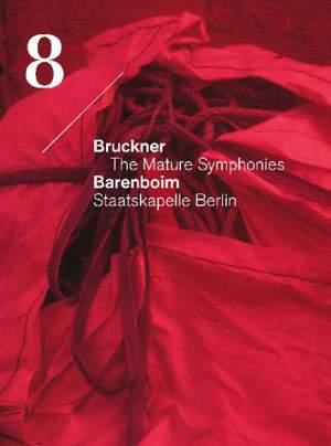 Bruckner: The Mature Symphonies (Symphony No. 8)