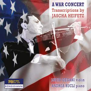 A War Concert: Transcriptions by Jascha Heifetz