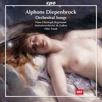 Diepenbrock: Orchestral Songs
