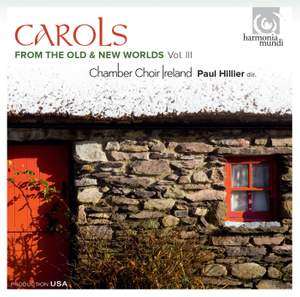 Carols from the Old and New Worlds Vol. 3 Product Image