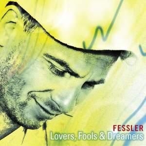 Lovers, Fools & Dreamers