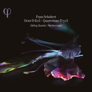 Schubert: Octet D803 & Quartettsatz D703