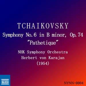 Tchaikovsky: Symphony No. 6 in B minor, Op. 74 'Pathétique'