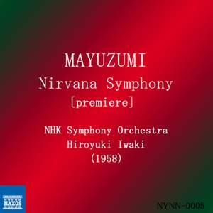 Mayuzumi: Nirvana Symphony Product Image