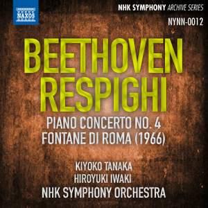 Beethoven: Piano Concerto No. 4 & Respighi: Fontane di Roma