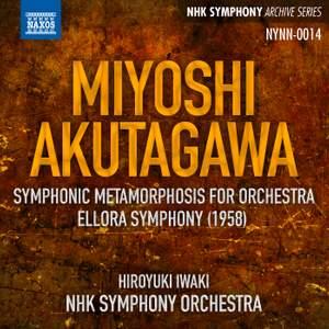 Miyoshi: Mutation symphonique & Akutagawa: Ellora Symphony